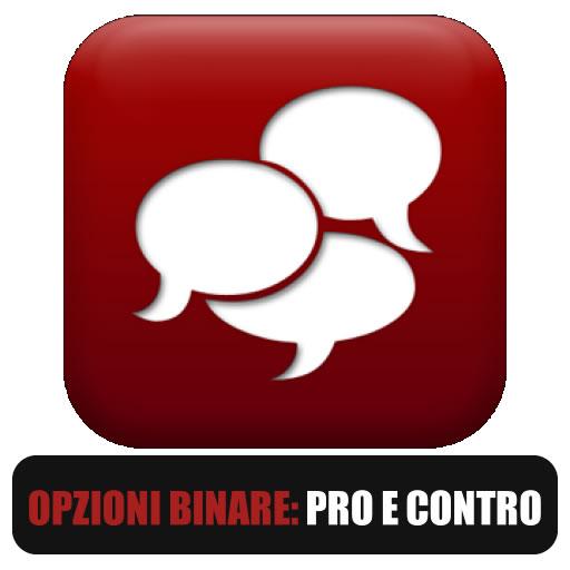 Opzioni binarie pro e contro